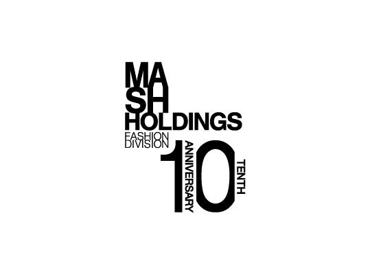 MASH Holdings FASHION DIVISION 10th Anniversary