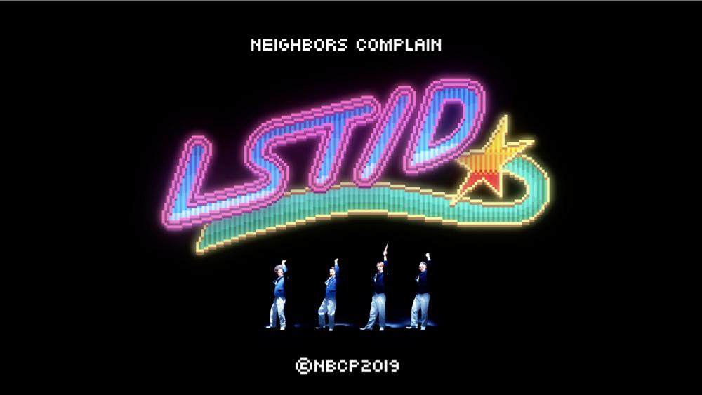 NEIGHBORS COMPLAIN『LST/D (ラストダンス)』オフィシャルミュージックビデオ