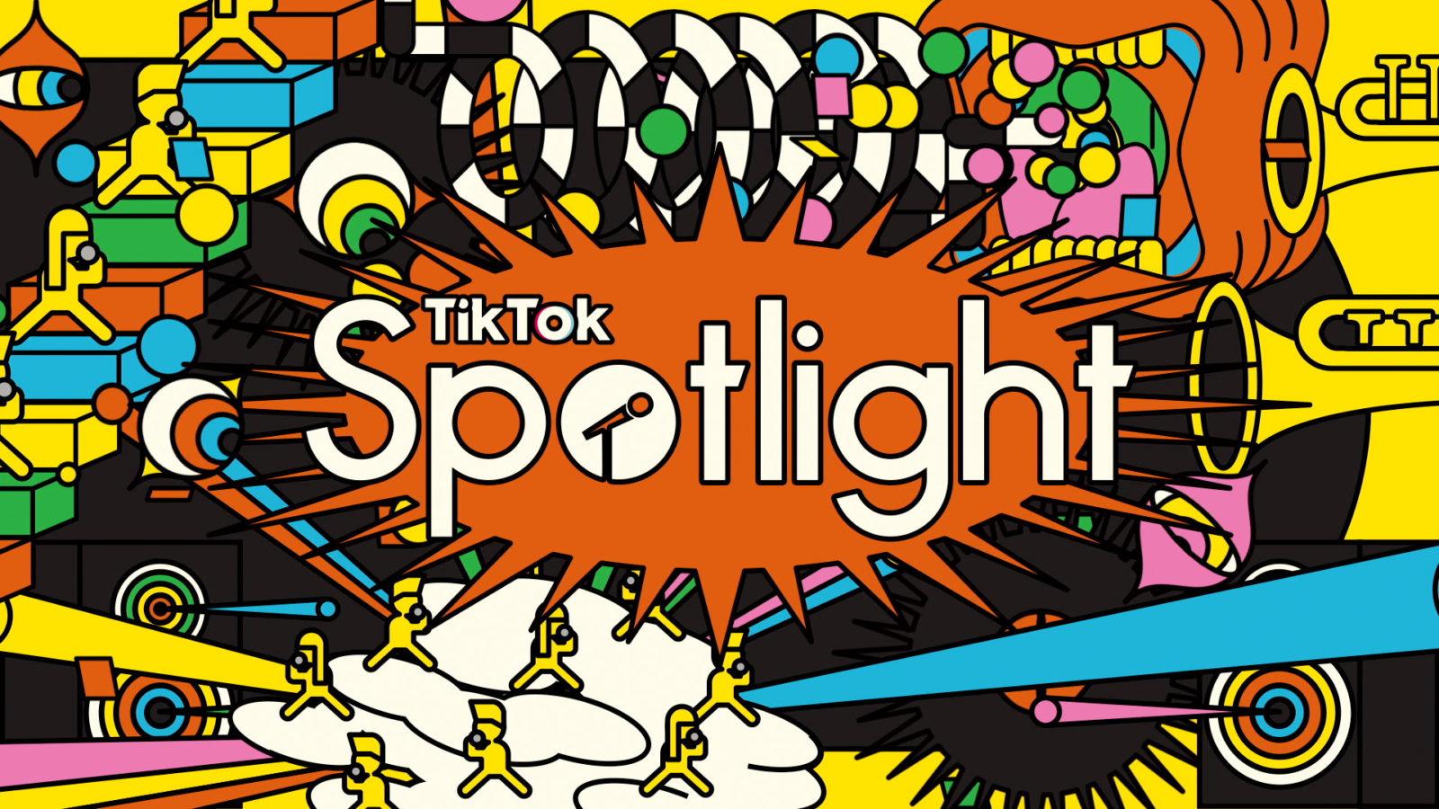 TikTok『Spotlight』
